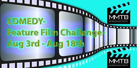Feature FILM Challenge-Aug 3rd,4th,7th, 8th,11th,12th,15th,16- REGISTER NOW tickets