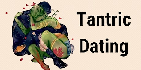 IN PERSON | Tantric Dating tickets