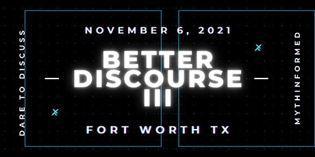 Better Discourse Conference III Fort Worth, TX tickets