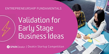 Entrepreneurship Fundamentals: Validation for early-stage business ideas tickets