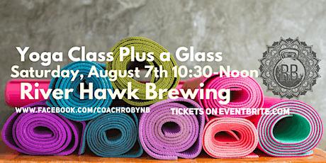Yoga Class Plus a Glass tickets