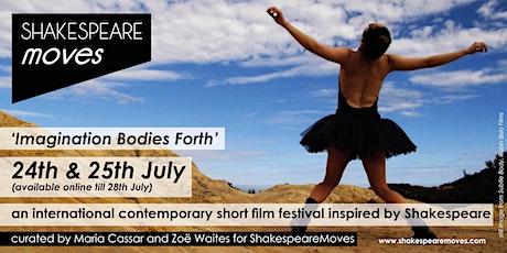 """Imagination Bodies Forth"" - a ShakespeareMoves short film festival tickets"