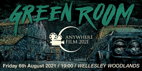 Anywhere Film @ Wellesley Woodlands | Green Room tickets