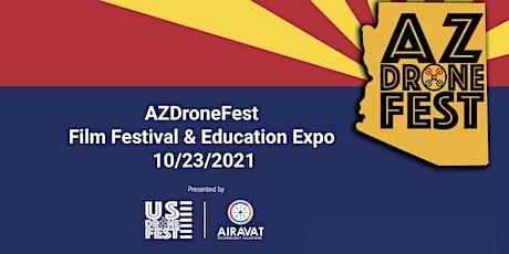 AZDroneFest 2021 Film Festival & Expo tickets