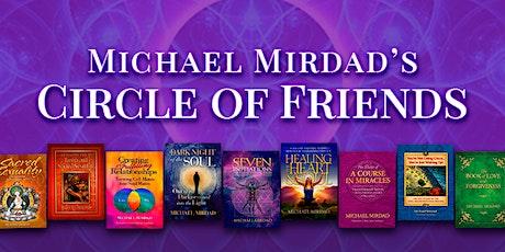 Michael Mirdad's Circle of Friends ingressos