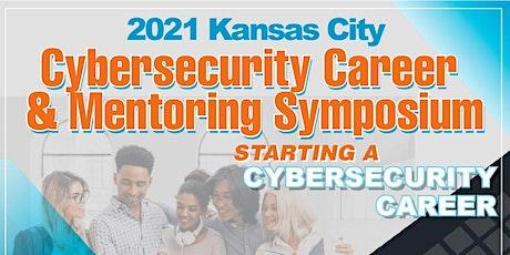 2021 Kansas City Cybersecurity Career & Mentoring Symposium tickets