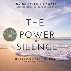 The Power of Silence 2021   Online Fasting tickets