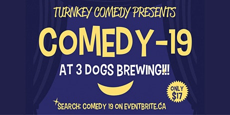 Comedy 19 tickets