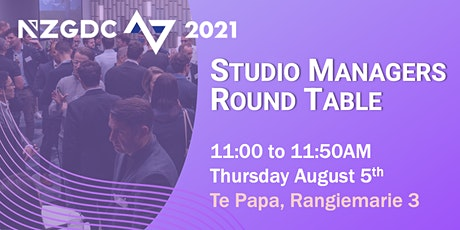 NZGDC 2021 Studio Managers Round Table tickets