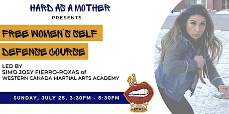 Hard as a Mother presents Women's Self Defense Course tickets