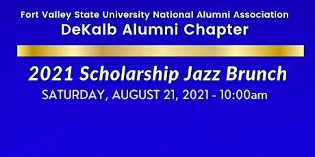 Fort Valley State University Dekalb Alumni  Virtual Jazz Scholarship Brunch tickets