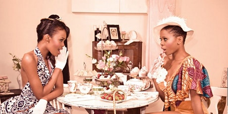 Sis, Spill The TEA (Together Empowering All): Women's Empowerment Tea Party tickets