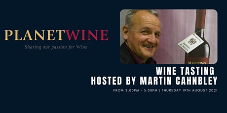 Wine Tasting - Martin Cahnbley from Planet Wines tickets