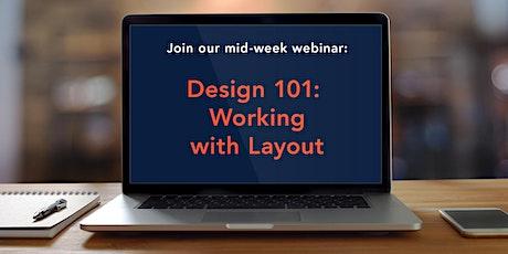 Mid-Week Webinar: Design 101: Working with Layout tickets