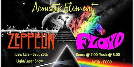 Acoustik Element:  'Zeppelin Floyd' -  Light Laser show tickets
