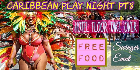 Caribbean Play Night PT 8 @Tropical_play tickets
