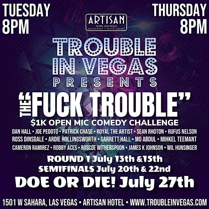 """The 1st Annual """"FUCK TROUBLE"""" Open Mic Comedy Showdown image"""