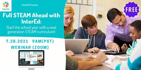 Full STEAM Ahead with InterEd: Start the year with a new STEAM Curriculum tickets