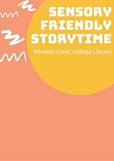 Sensory-Friendly Storytime (for ages 2+ years)- Aldinga Library tickets