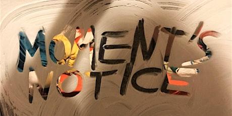 Moment'sNotice:Ep7(OscarJerome,SamJones,HeidiVogel,JordanHadfield,KarlAbel) tickets