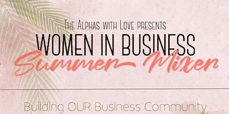 Women in Business: Summer Mixer tickets