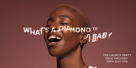 What's A Diamond To A Baby Launch Party tickets