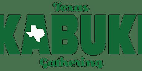 8th Annual Texas Kabuki Gathering tickets