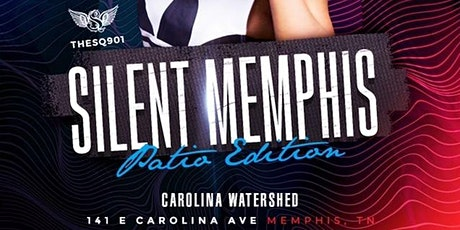 Silent Party Memphis - Patio Edition tickets