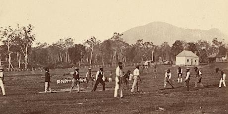Aboriginal Peoples and Cricket in Colonial Victoria tickets