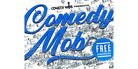 Comedy Mob @ New York Comedy Club: Free Comedy Show NYC tickets