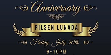 Pilsen Lunada 2 Year Anniversary Celebration tickets