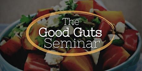The Good Guts Seminar tickets