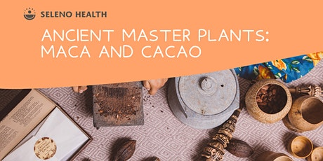WHITIANGA: Maca & Cacao Workshop @ Earth Store tickets