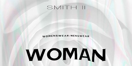 "SMITH II SS21-22 ""WOMAN"" RUNWAY PRESENTATION tickets"