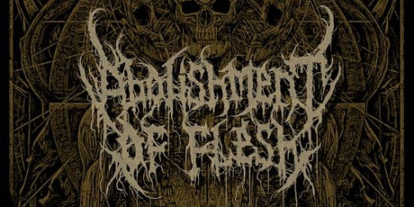 Abolishment of Flesh,  Gorgatron in PORTLAND tickets