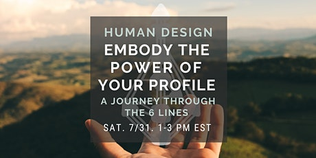 HUMAN DESIGN: Embody the Power of your Profile tickets