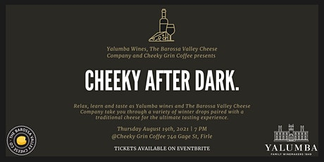 'Cheeky After Dark' with Yalumba wines & The Barossa Valley Cheese Company tickets