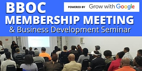 BBOC Membership Meeting & Business Development Seminar (powered by Google) tickets