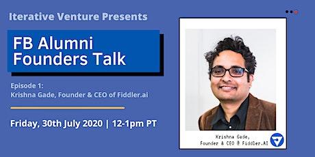 FB Alumni Founders Talk: Krishna Gade, Fiddler.ai tickets