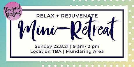 Relax and Rejuvenate Mini Retreat tickets