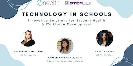 Technology in Schools: Mental Health & Workforce Development tickets