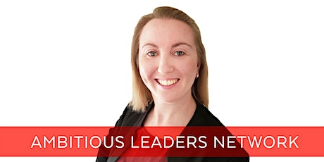 Ambitious Leaders Network Melbourne – Amy Wright tickets
