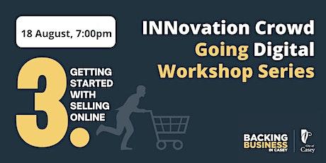 Going Digital Workshop - E Commerce Fundamentals tickets