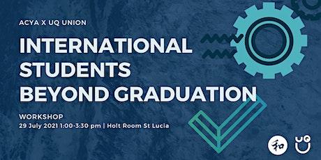 International Students Beyond Graduation tickets