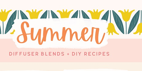 doTERRA's MUST HAVE products for SUMMER tickets