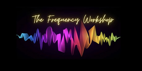 The Frequency Workshop - Leadership Training tickets