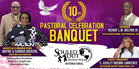 Souled Out Ministries International 10 Year Pastoral Banquet tickets