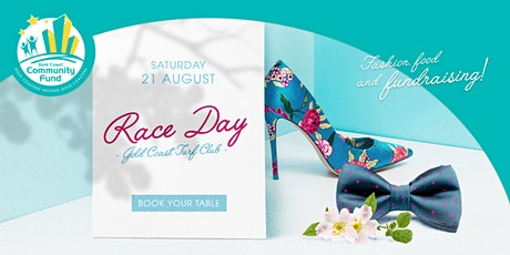 Gold Coast Community Fund 2021 Race Day tickets
