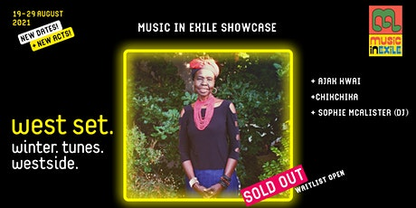 West Set 2021 Presents :: Music In Exile Showcase - soldout [waitlist open] tickets