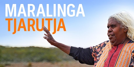Film Screening: Maralinga Tjarutja (2020) tickets